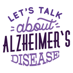 Let's talk about alzheimer's disease sticker badge