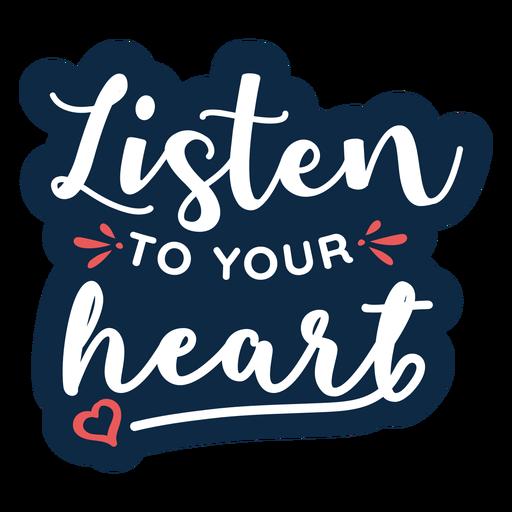 Listen to your heart heart badge sticker