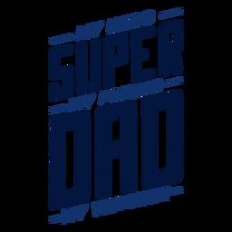 Mi héroe, mi amigo, mi maestro, la insignia de súper papá