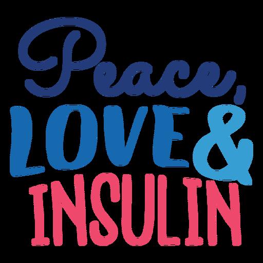 Paz amor e insignia de insulina