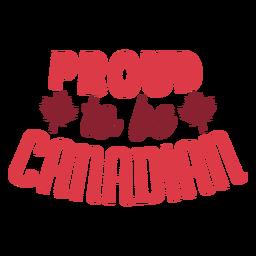 Orgulloso de ser la insignia de hoja de arce canadiense