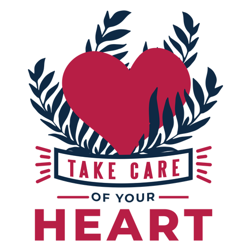 Take care of your heart heart branch badge sticker health Transparent PNG