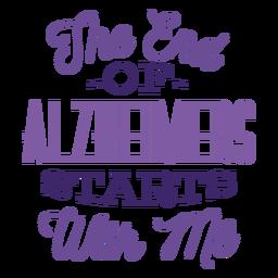 O fim dos alzheimers começa comigo adesivo crachá