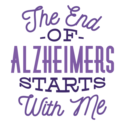 The end of alzheimers starts with me sticker badge Transparent PNG