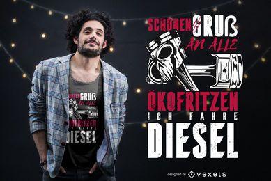 Design de t-shirt alemão citação de condução