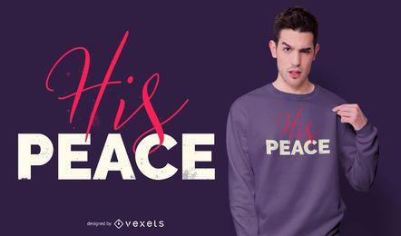 Design de camiseta com a frase de paz dele