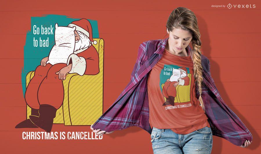 Weihnachten ist T-Shirt Design abgesagt