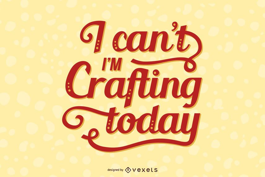Crafting Lettering Quote Design