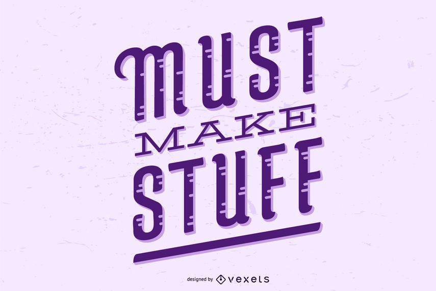 Crafting Quote Design