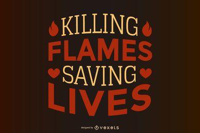Firemen Quote Design