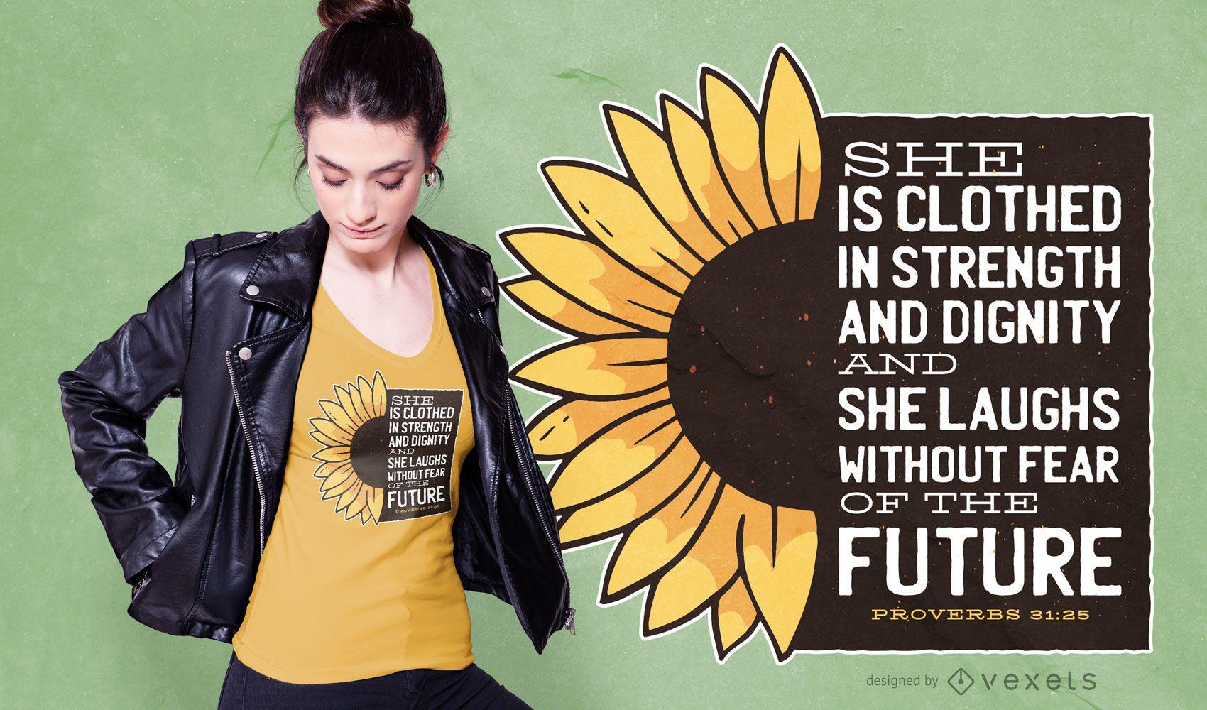 Diseño de camiseta con cita de girasol