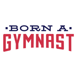 Born a gymnast badge sticker