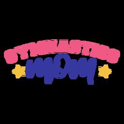 Etiqueta engomada de la insignia de la estrella de la mamá de la gimnasia