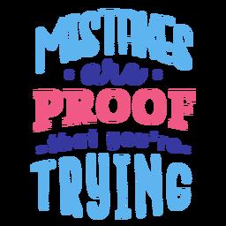 Fehler sind der Beweis, dass Sie versuchen, Abzeichen-Aufkleber