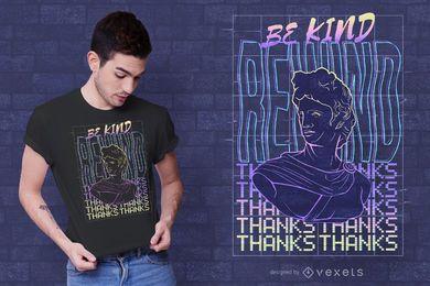 Seien Sie freundlich, T-Shirt Design zurückzuspulen