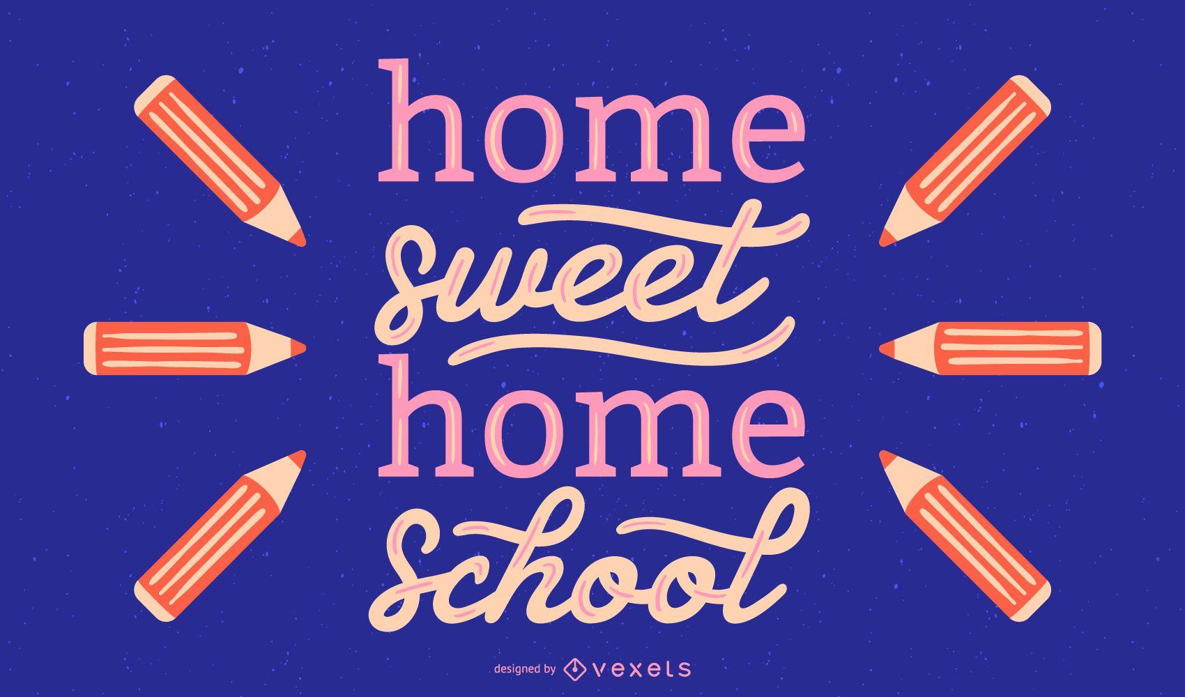School sweet home lettering design