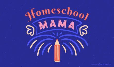 Homeschool mama lettering design