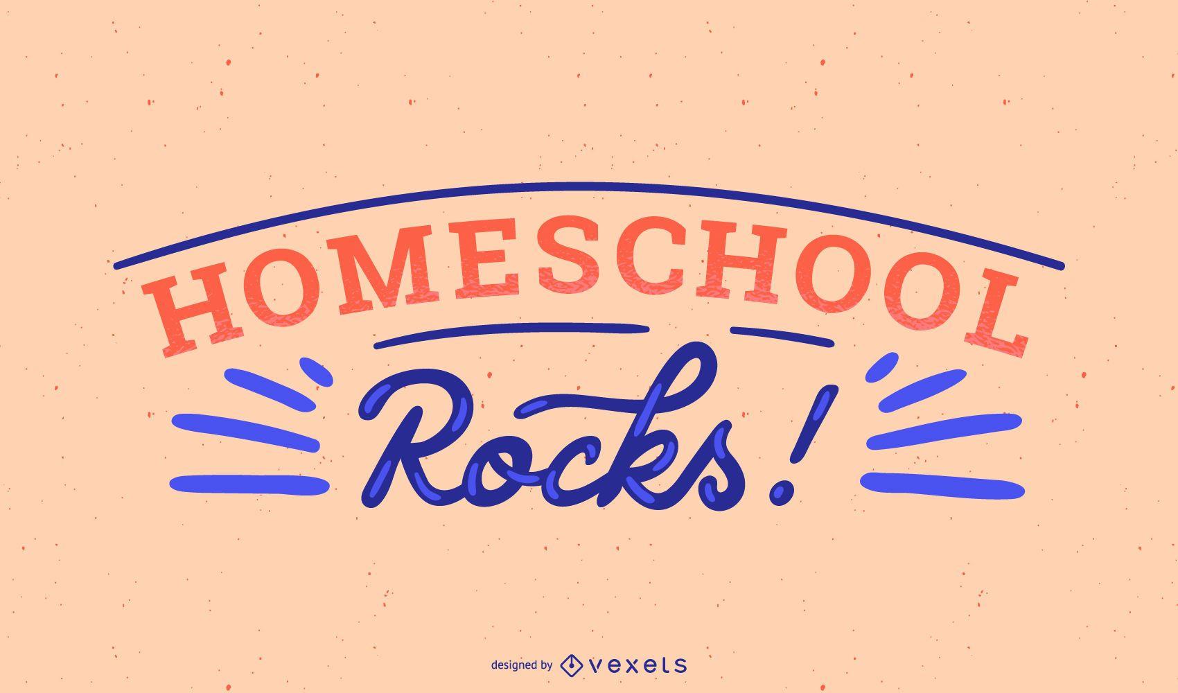 Homeschool rocks lettering design
