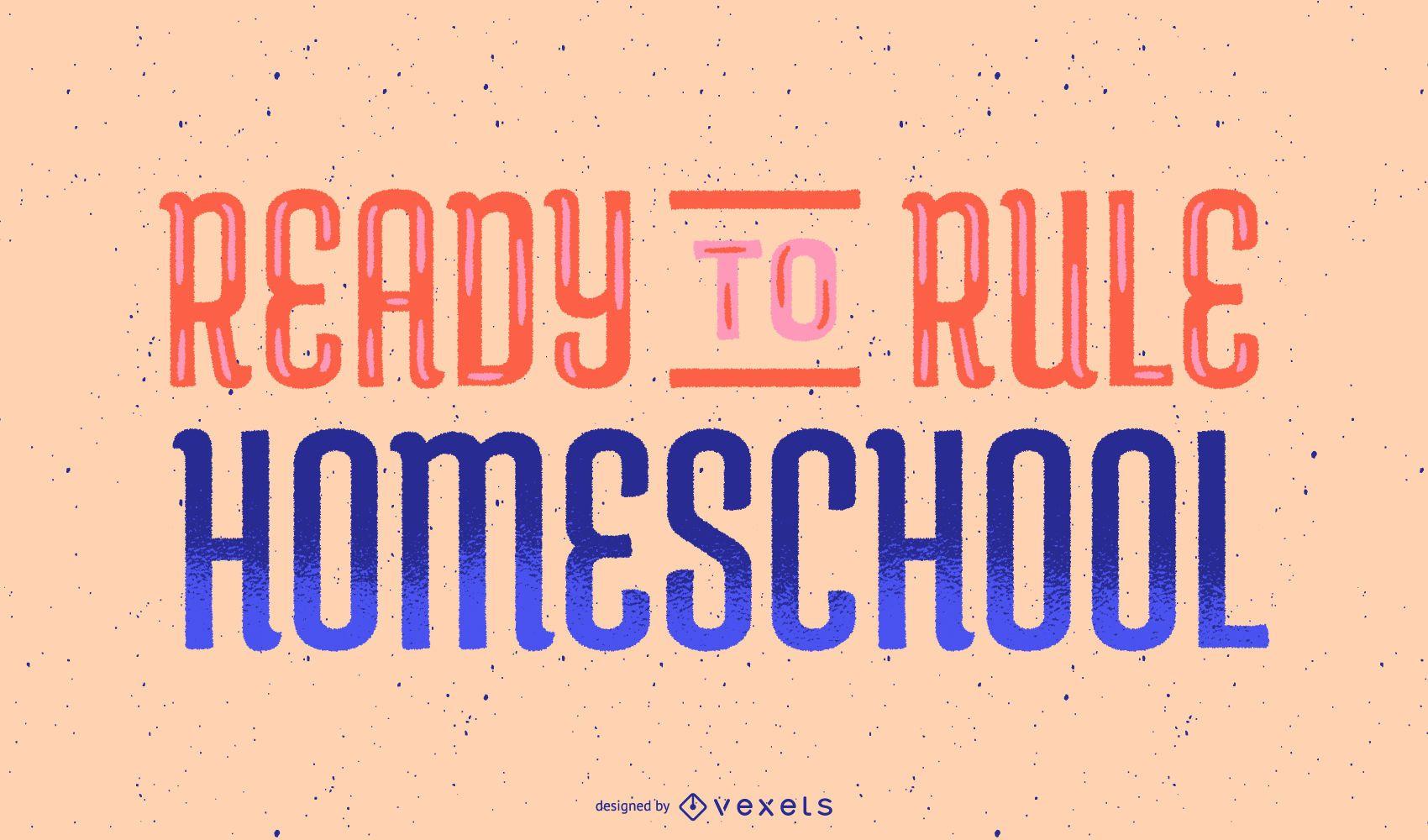 Rule homeschool lettering design