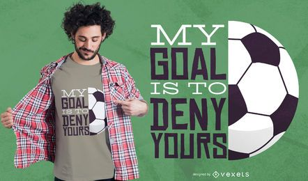 My goal soccer t-shirt design