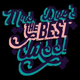 La Sra. Doe es la mejor insignia de clase
