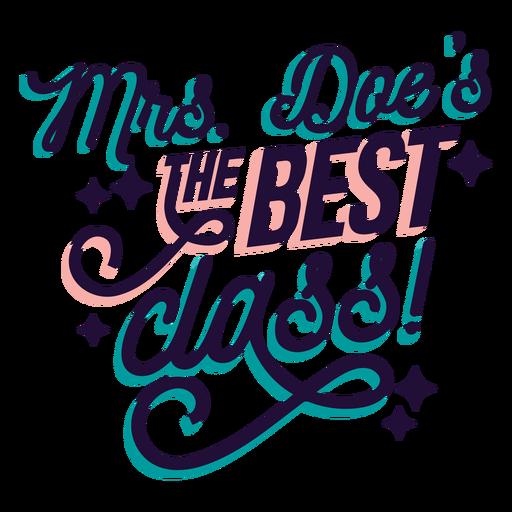 La Sra. Doe es la mejor etiqueta adhesiva de su clase