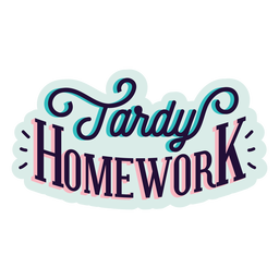 Etiqueta engomada de la insignia de la tarea tardía