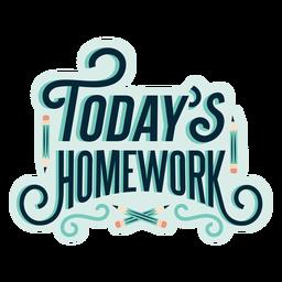Autocolante de distintivo de lição de casa de hoje