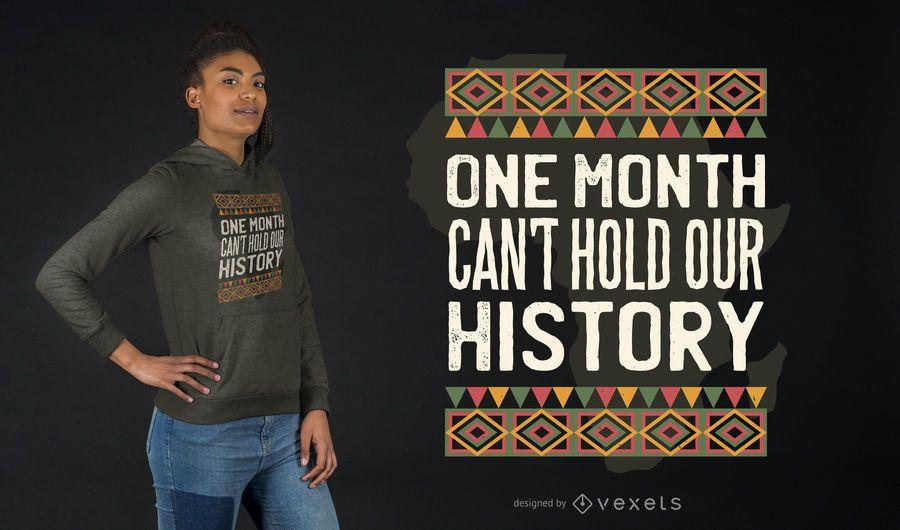 Schwarzes Geschichtszitat-T-Shirt Design