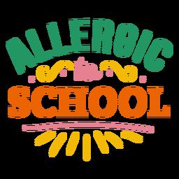 Alérgico a la etiqueta de la insignia de la escuela
