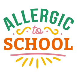 Allergic to school badge sticker