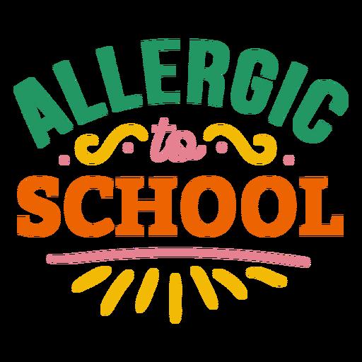 Allergic to school badge sticker Transparent PNG