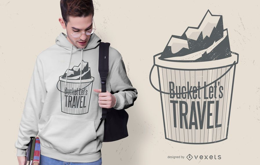 Bucket let's travel t-shirt design