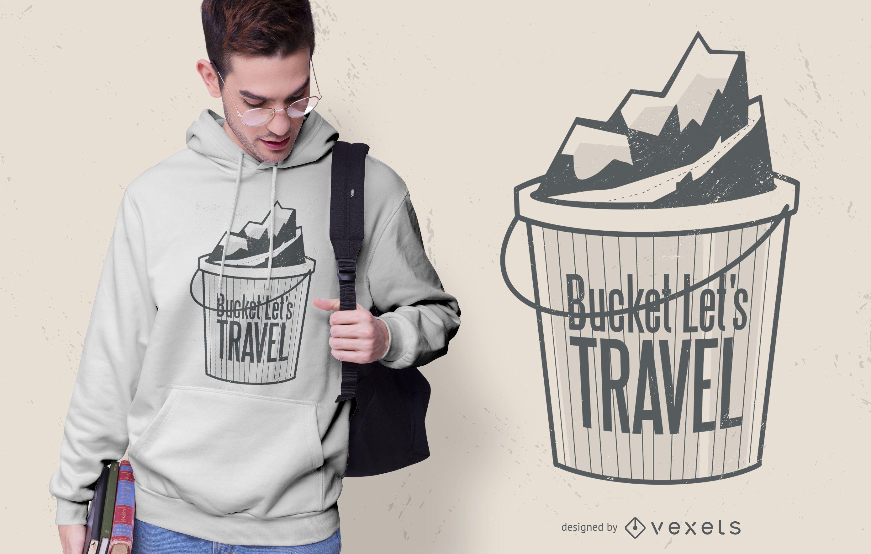 Bucket let's travel t-shirt design