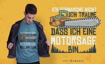 Diseño de camiseta alemana ronca motosierra