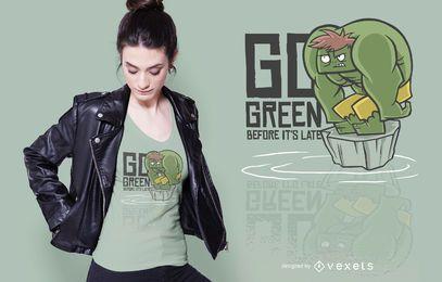 Gehen Sie grünes Zitat T-Shirt Design