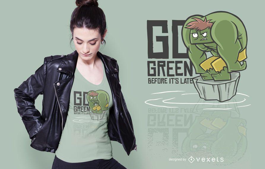 Go green quote t-shirt design