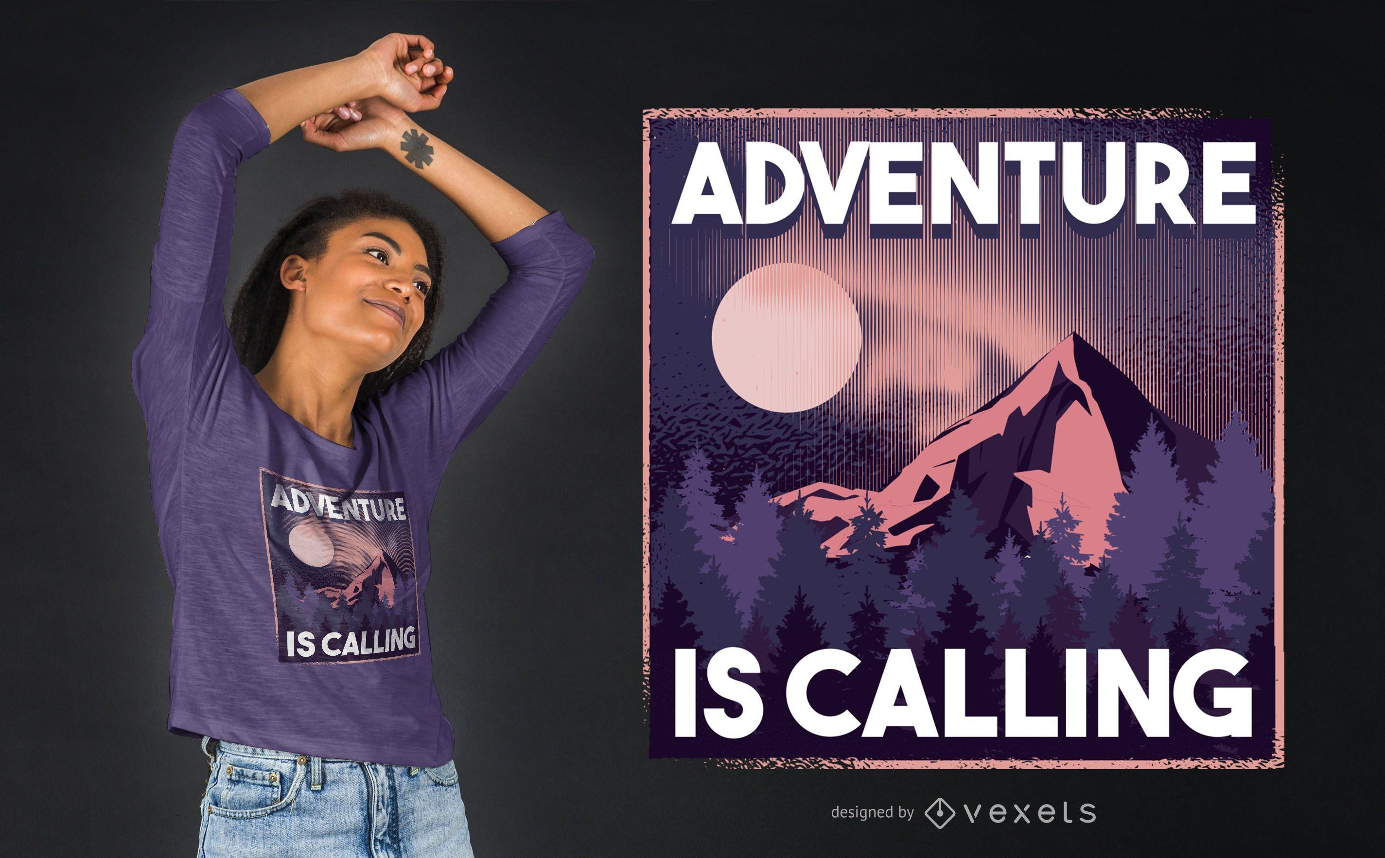 La aventura está llamando diseño de camiseta.