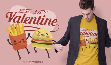 Diseño de camiseta be my valentine food