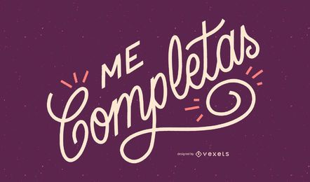 You Complete Me Spanish Quote Design