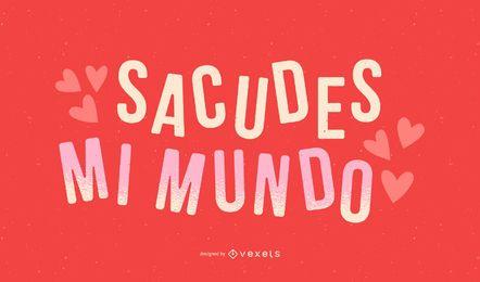 Rock My World Spanish Valentine's Quote