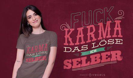 Diseño de camiseta karma german quote