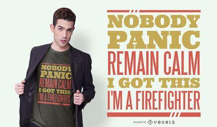 Diseño de camiseta de cita de pánico de bombero