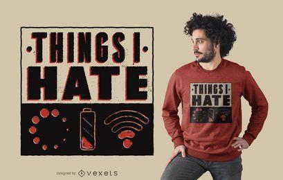 Diseño de camiseta divertida que odio las cosas