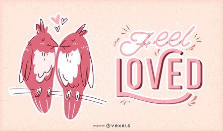 Fühlen Sie sich geliebt Valentine Illustration