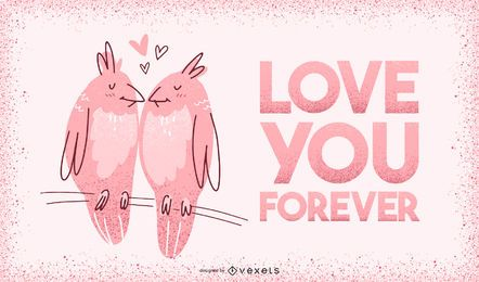 Love you forever valentine illustration