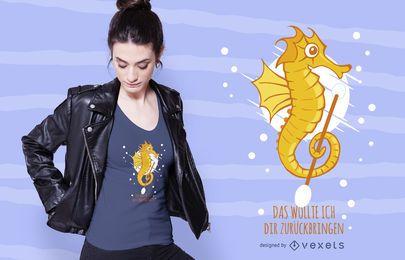 Diseño de camiseta Seahorse German Quote