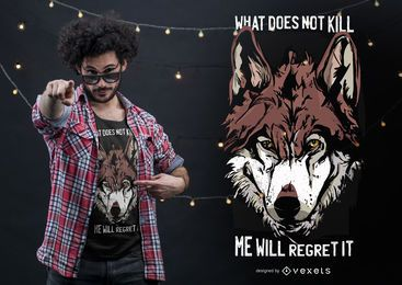 Diseño de camiseta con cita de lobo