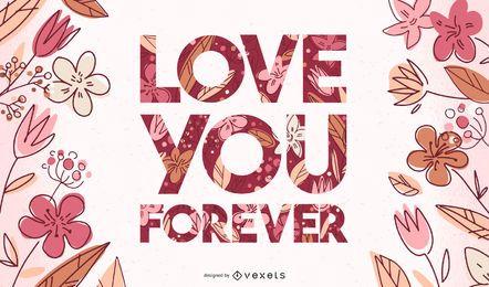 Lieben Sie Sie für immer Valentinsgrußbeschriftung
