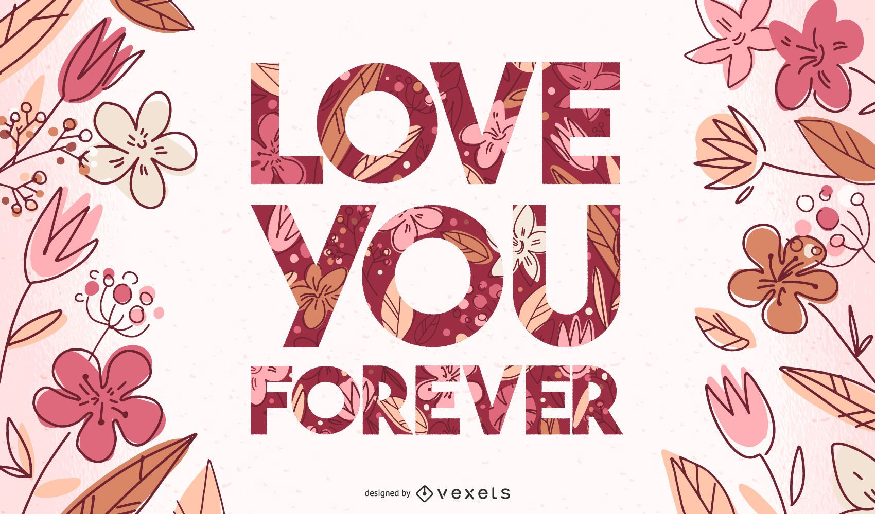 Love you forever valentines lettering